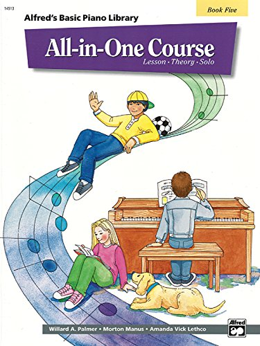 Alfred All In One Course (All-in-One Course for Children: Lesson, Theory, Solo, Book 5 (Alfred's Basic Piano Library))