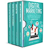 Digital Marketing: Your Complete Guide About: Affiliate Marketing, Amazon FBA, Influencer Marketing (Facebook Instagram Youtube) And Dropshipping & Shopify  (4 books in 1)