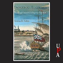 Dangerous Economies