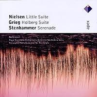 Nielsen: Little Suite, Grieg: Holberg Suite, Stenhammar: Serenade