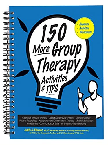 150 More Group Therapy Activities Tips Judith A Belmont