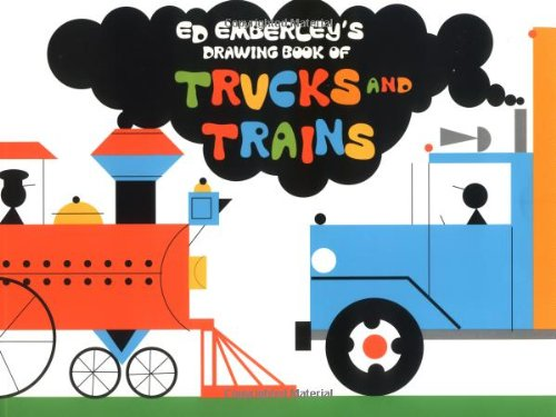 Ed Emberley's Drawing Book of Trucks and Trains - Book  of the Ed Emberley Drawing Books
