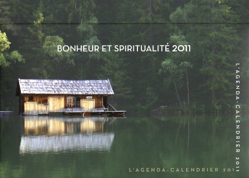 AGENDA CALENDRIER BONHEUR ET SPIRITUALITE 2011