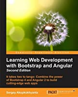 Learning Web Development with Bootstrap and Angular, 2nd Edition Front Cover