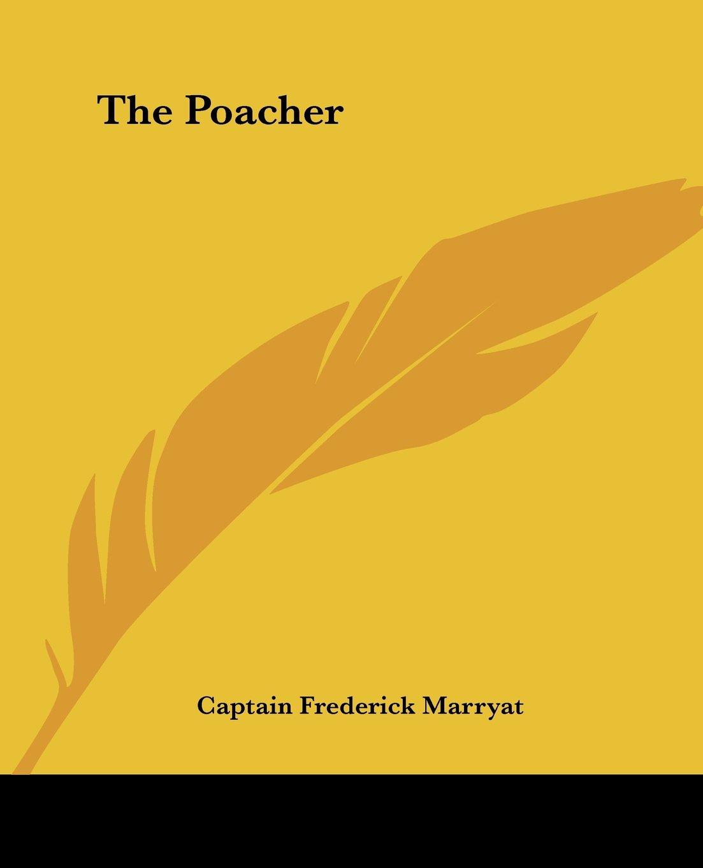 Read Online The Poacher ebook