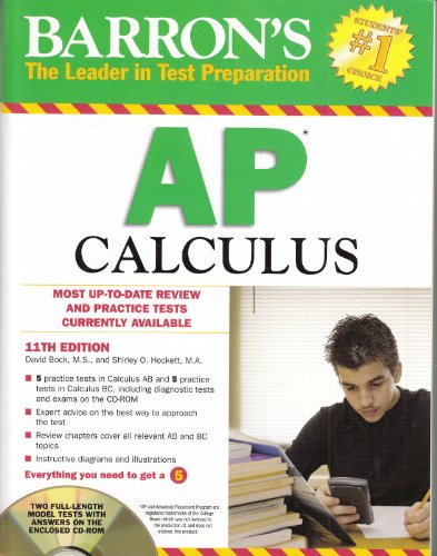 Barron's AP Calculus with CD-ROM, 11th Edition (Barron's Study Guides)