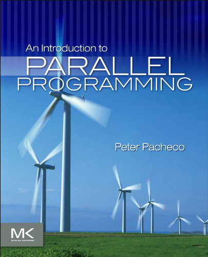 An Introduction to Parallel Programming (Parallel Computer Architecture)