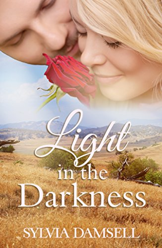 Light in the Darkness (Brides of Lone Pine Book 11)