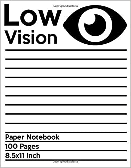 ed11b2a47ad Low Vision Paper Notebook  Bold Line White Paper For Low Vision ...