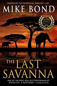 The Last Savanna by [Bond, Mike]