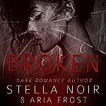 Broken | Stella Noir,Aria Frost