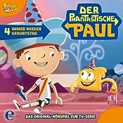 Immer wieder Geburtstag (Der phantastische Paul 4) | Thomas Karallus