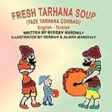 Fresh Tarhana Soup  (Taze Tarhana Corbasi)