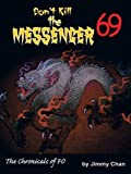img - for Don't Kill the Messenger 69...the chronicles of Fo book / textbook / text book