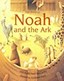 img - for The Story of Noah and the Ark book / textbook / text book