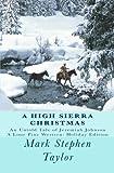 A High Sierra Christmas, Mark Stephen Taylor, 1449594972