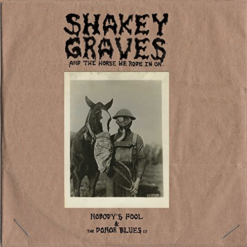 Shakey Graves And The Horse He...