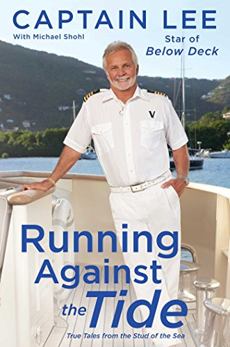 Running Against the Tide: True Tales from the Stud of the -