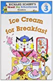 Ice Cream for Breakfast, Richard Scarry and Erica Farber, 140277320X