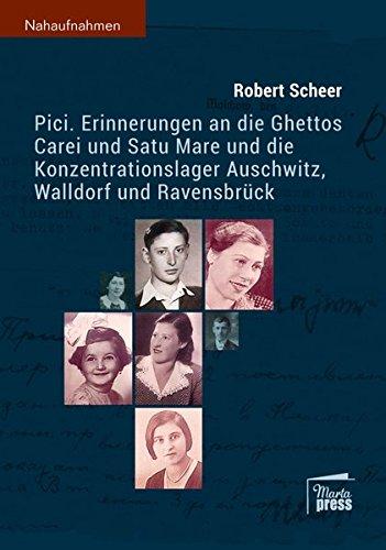 Pici: Erinnerungen an die Ghettos Carei und Satu Mare und die Konzentrationslager Auschwitz, Walldorf und Ravensbrück (Nahaufnahmen)