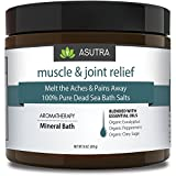 ASUTRA MUSCLE & JOINT RELIEF - 100% Pure Dead Sea Bath Salts/Melt The Aches & Pains Away/Rich In Vital Healing Minerals/Organic Essential Oils of Eucalyptus, Peppermint & Clary Sage - 16oz