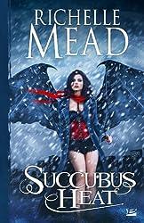 Georgina Kincaid , tome 4 : Succubus Heat