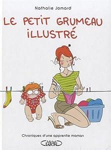 vignette de 'Le petit grumeau illustré (Nathalie Jomard)'