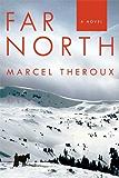 Far North: A Novel