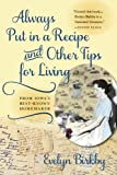 Always Put in a Recipe and Other Tips for Living from Iowa's Best-Known Homemaker (Bur Oak Book)