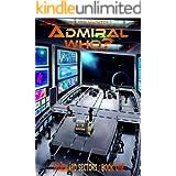 Admiral Who? (A Spineward Sectors Novel Book 1)