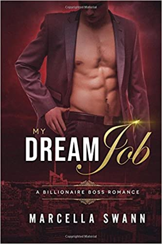Amazon Fr My Dream Job A Billionaire Boss Romance