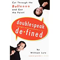 Doublespeak Defined: Cut Through the Bull and Get the Point