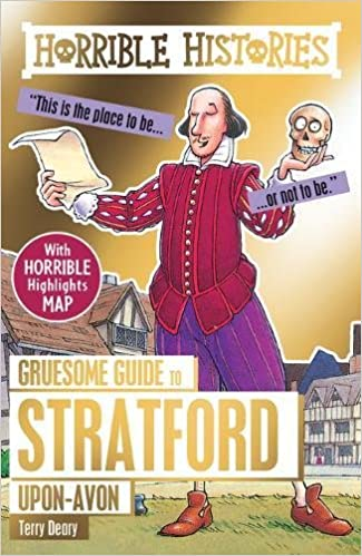 Horrible Histories Gruesome Guides: Stratford-upon-Avon