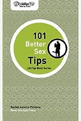 LifeTips 101 Better Sex Tips by Astarte Piccione, Rachel (2007) Paperback Paperback