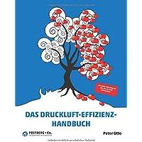 Das Druckluft-Effizienz-Handbuch