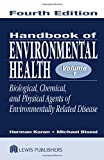 Handbook of Environmental Health, Fourth Edition, Volume I: Biological, Chemical, and Physical Agents of Environmentally Related Disease (Handbook of Environmental Health Vol. 1) (Volume 1)