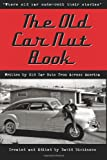 """The Old Car Nut Book: """"Where old car nuts tell their stories"""""""