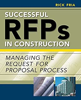 Successful rfps in construction managing the request for proposal successful rfps in construction managing the request for proposal process by fria richard fandeluxe