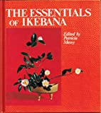 Essentials of Ikebana, P. Massy, 4079746474
