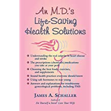 An M.D.s Life Saving Health Solutions: A Gynecologist's Advice