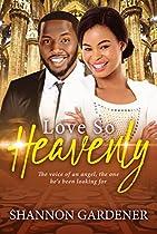 Love So Heavenly (a Clean Christian African American Romance Book 1)
