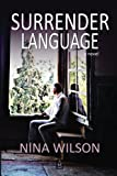 Surrender Language: A Novel