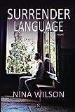 Surrender Language: A Novel
