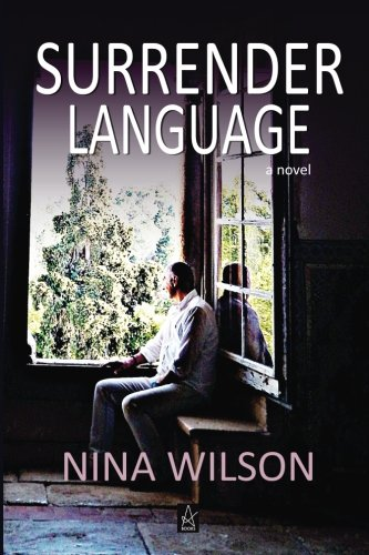 Surrender Language: A Novel by Adelaide Books