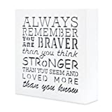 KAUZA Always Remember You Are Braver Than You Think 5,5 x 5,5in by … - Inspirational gifts& Positive Plaque, Great Gift for Mom, Sister or Grandma on the Mother Day, Birthday & etc.