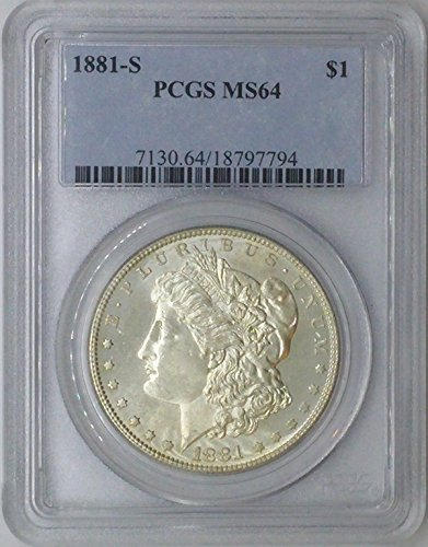 1881 S Morgan $1 MS64 PCGS Silver Dollar Old US Coin 90% Silver