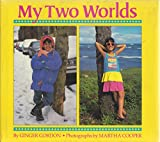 img - for My Two Worlds book / textbook / text book