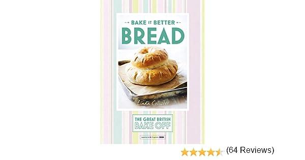 Great British Bake Off – Bake it Better (No.4): Bread (English ...