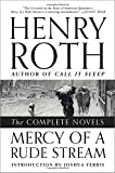 Mercy of a Rude Stream, Henry Roth, 0871407620