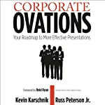 Corporate Ovations | Kevin Karschnik,Russ Peterson Jr.